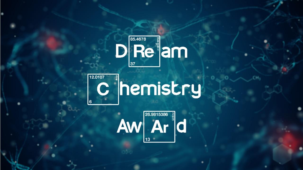 Dream Chemistry Award